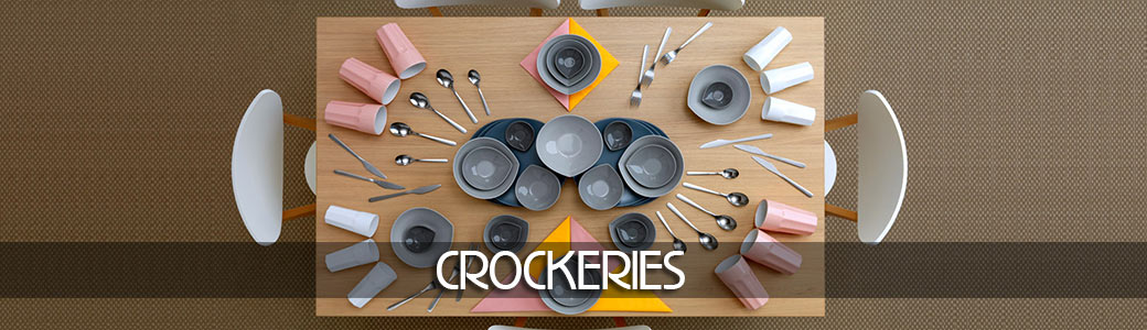 Crockeries